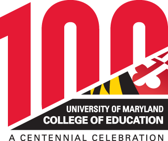 University of Maryland College of Education 100: A Centennial Celebration