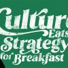 Green and black graphic image of two women facing each other with the text Culture Eats Strategy for Breakfast in the middle