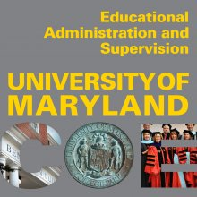 Educational Administration and Supervision University of Maryland at College of Education
