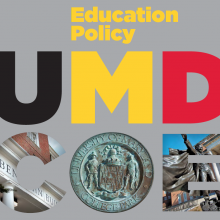 Education Policy at University of Maryland College of Education