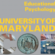Educational Psychology at the University of Maryland College of Education